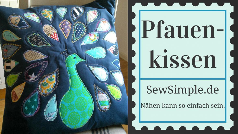 Pfauenkissen - SewSimple.de