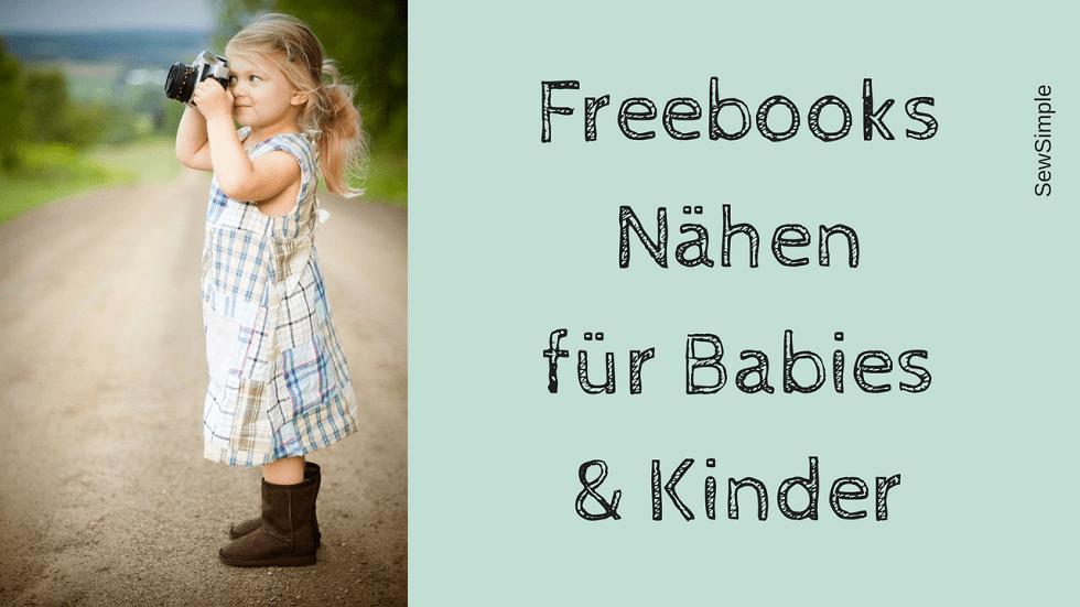 Freebooks: Nähen für Babies & Kinder | Link-Sammlung | SewSimple