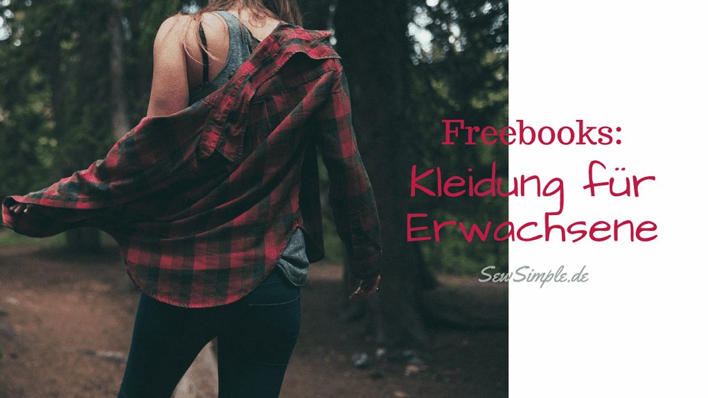 Freebooks: Erwachsene - SewSimple.de