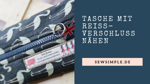 Tasche mit Reißverschluss nähen - SewSimple.de