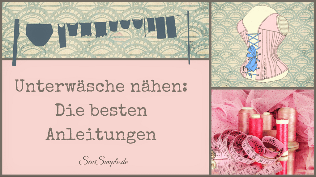 Schnittmuster Unterwäsche nähen - SewSimple.de