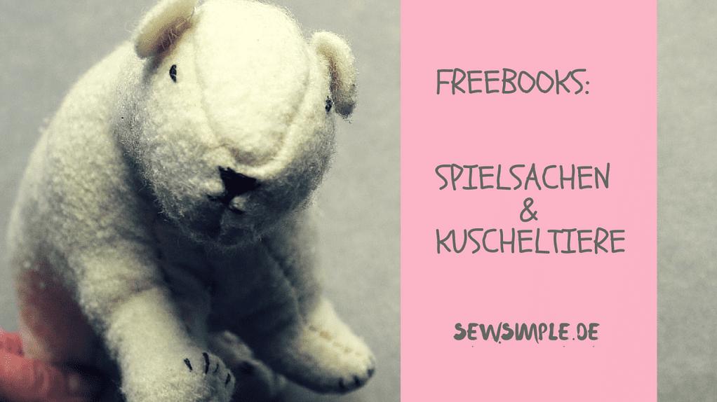 Freebooks: Spielsachen und Kuscheltiere nähen | SewSimple
