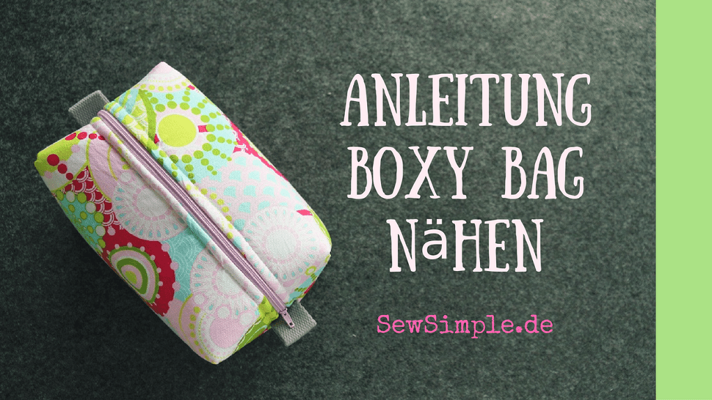Video-Anleitung: Boxy Bag - SewSimple.de