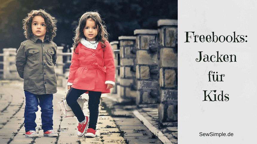 Freebooks: Jacken für Kinder nähen | SewSimple
