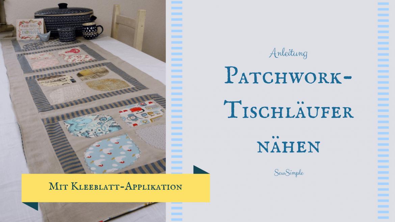 Patchwork-Tischläufer nähen