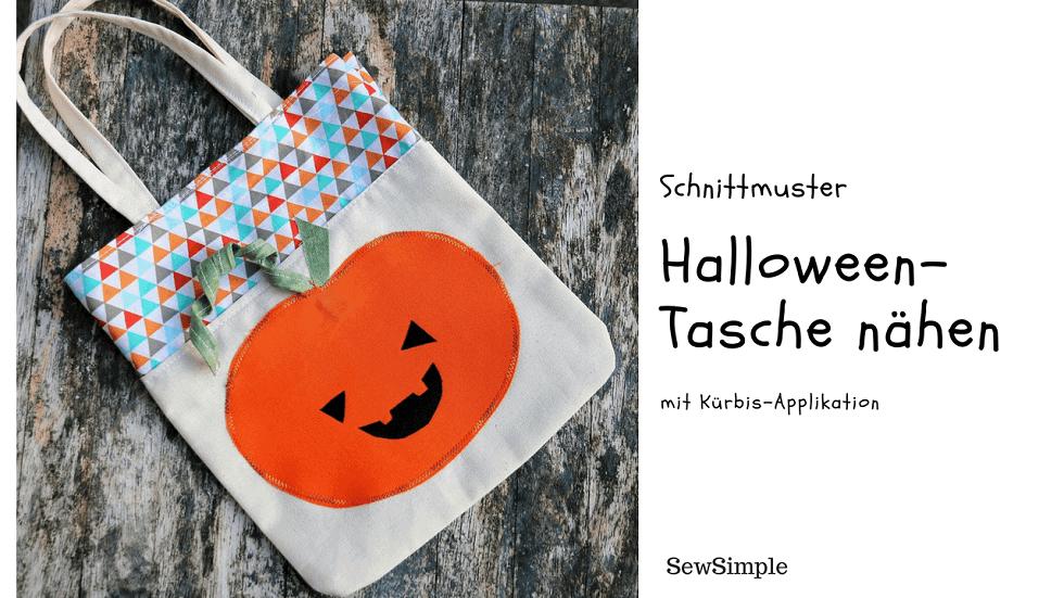 Tasche für Halloween nähen   Kürbis Applikation   SewSimple