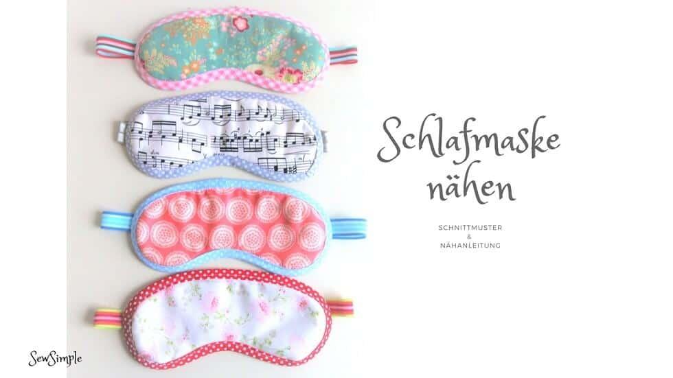 Schnittmuster: Schlafmaske nähen | SewSimple