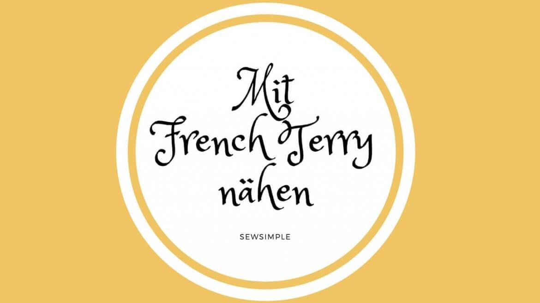 Mit French Terry nähen