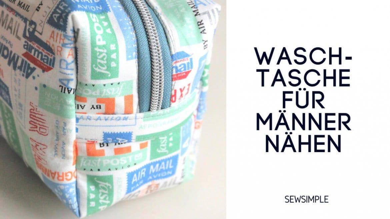 Waschtasche für Männer nähen