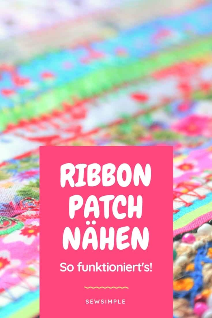 Ribbon Patch nähen