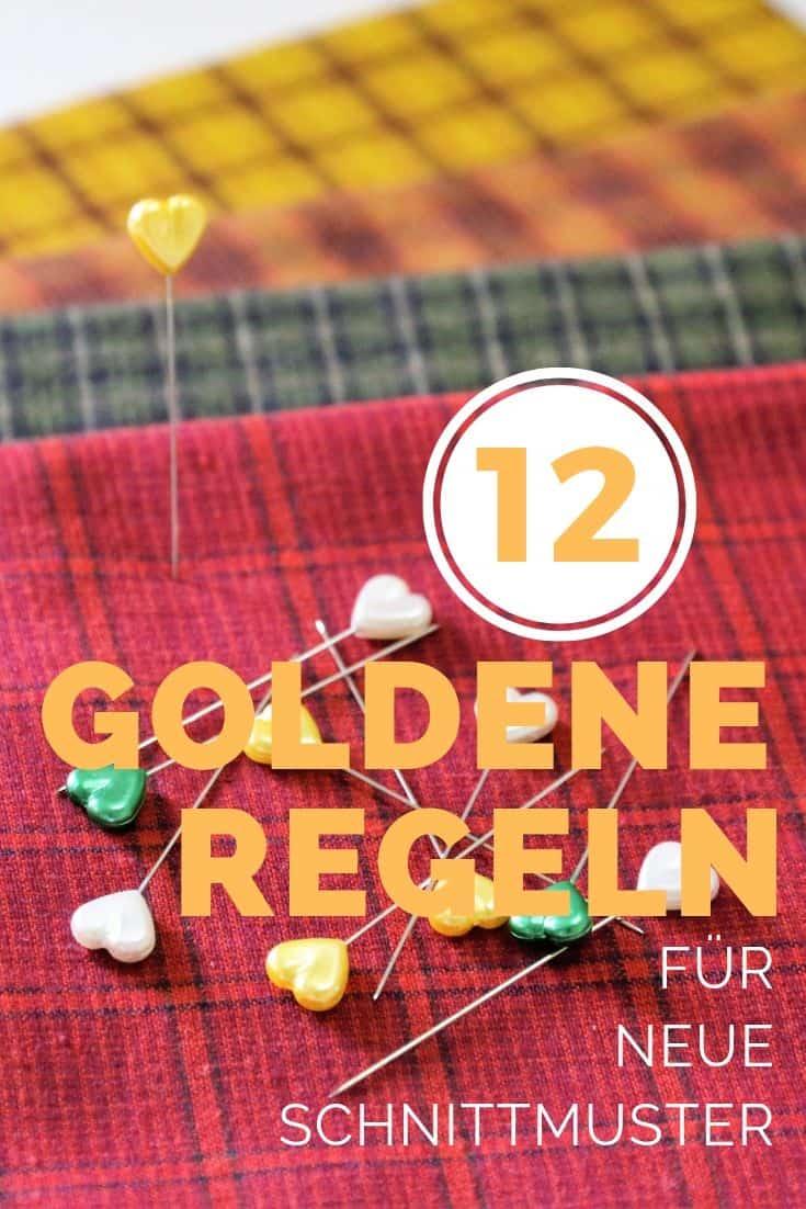 12 goldene Regeln für neue Schnittmuster